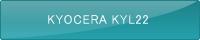 KYOCERA KYL22